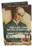 Life & Revelations of Anne Catherine Emmerich