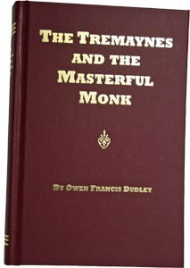The Tremaynes and the Masterful Monk