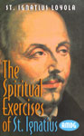 The Spiritual Exercises of St. Ignatius